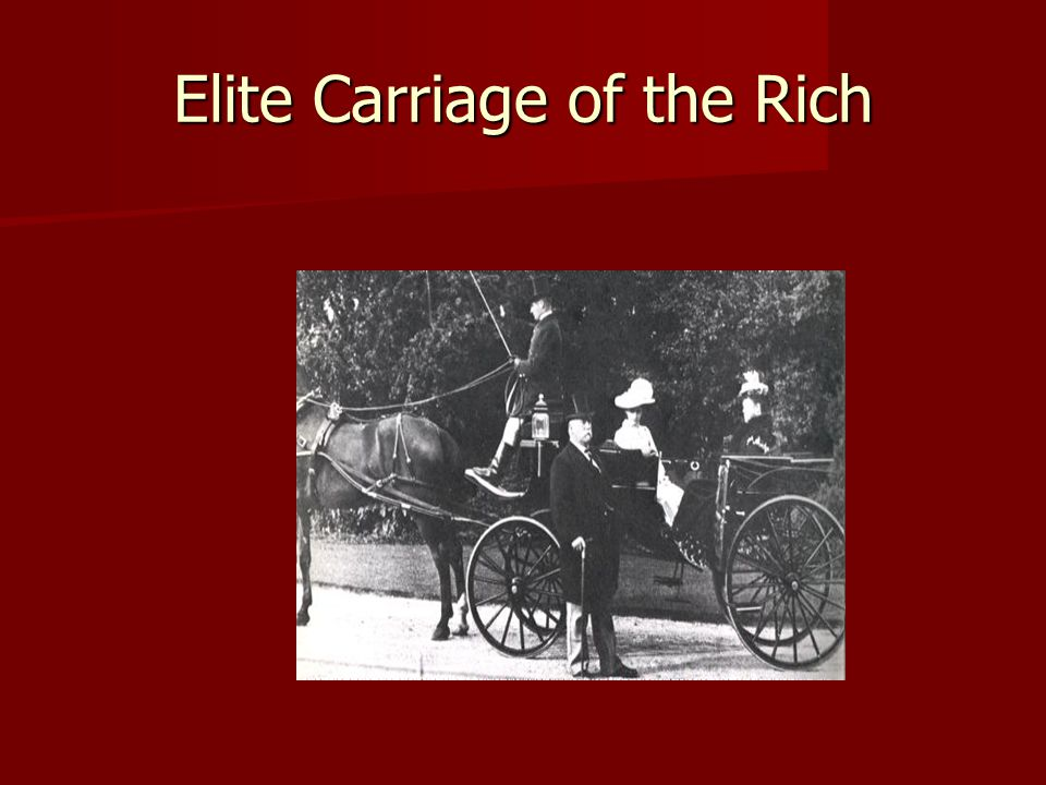 Elite Carriage of the Rich