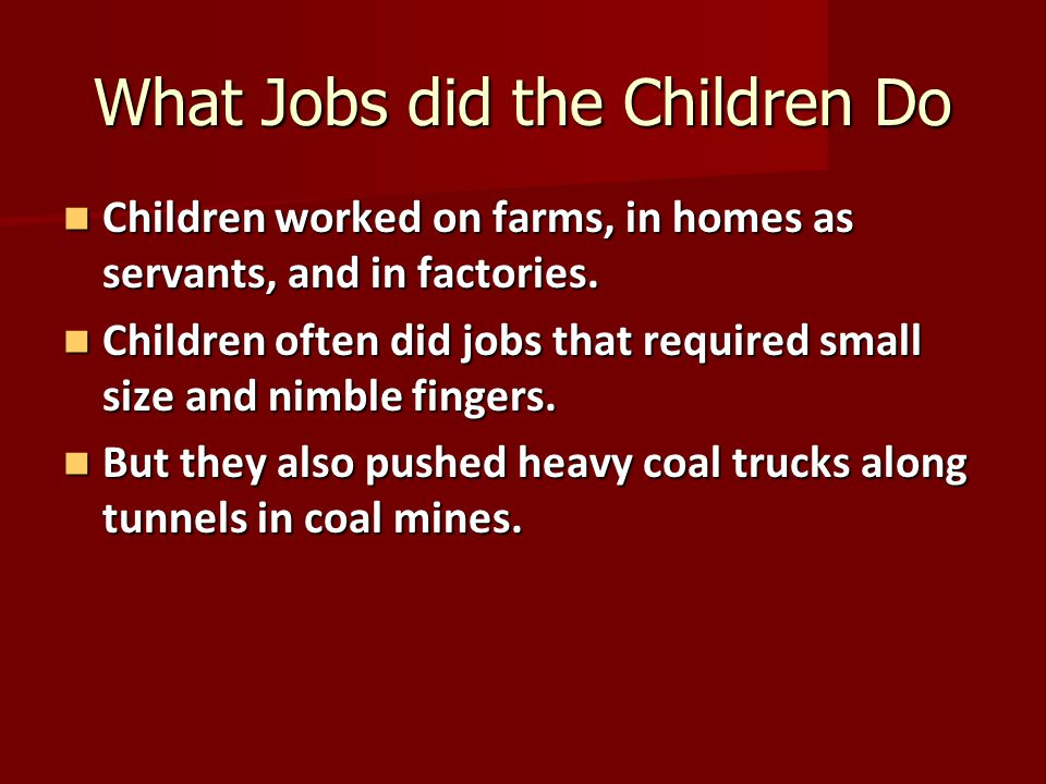 What Jobs did the Children Do