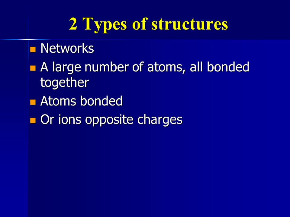 2 Types of structures Networks