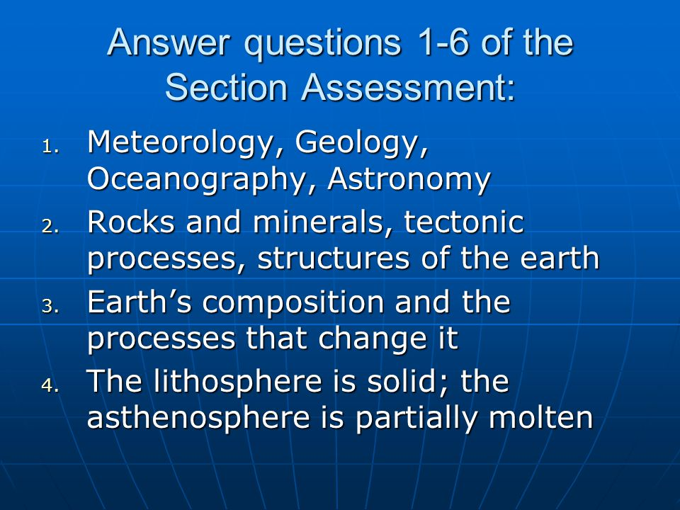 Answer questions 1-6 of the Section Assessment: