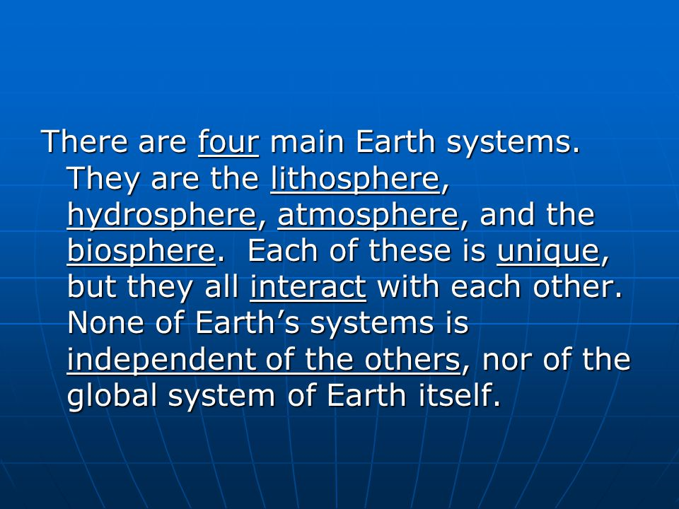 There are four main Earth systems