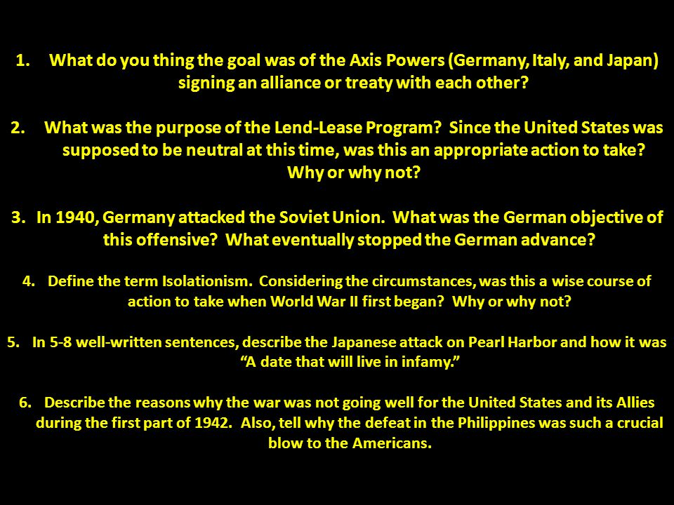What do you thing the goal was of the Axis Powers (Germany, Italy, and Japan) signing an alliance or treaty with each other