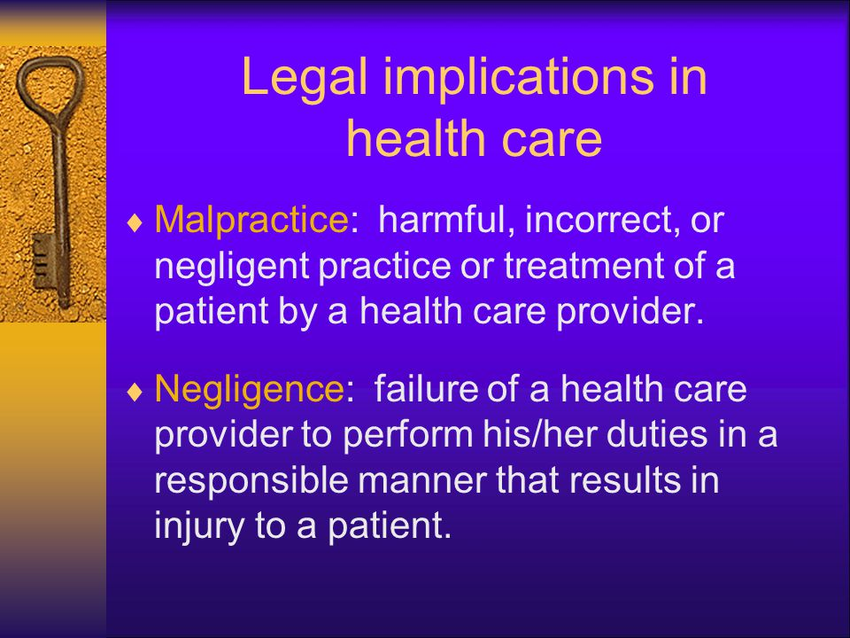 Legal implications in health care