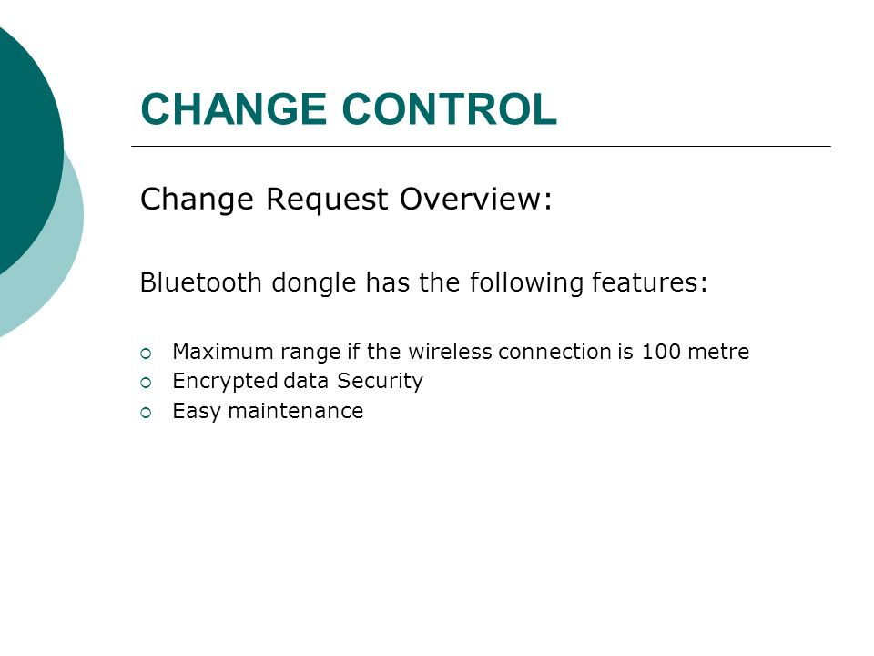 CHANGE CONTROL Change Request Overview: