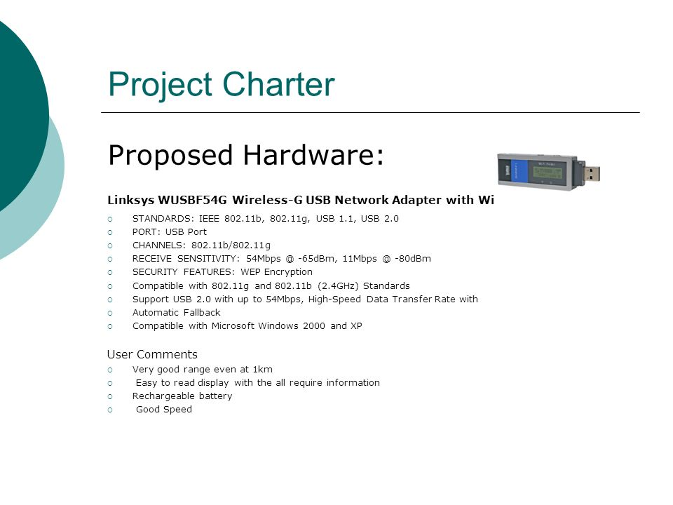 Project Charter Proposed Hardware: