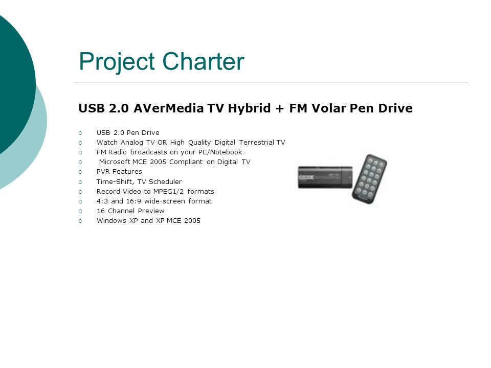 Project Charter USB 2.0 AVerMedia TV Hybrid + FM Volar Pen Drive