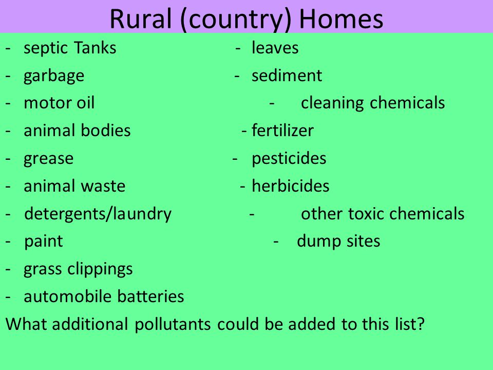 Rural (country) Homes - septic Tanks - leaves - garbage - sediment
