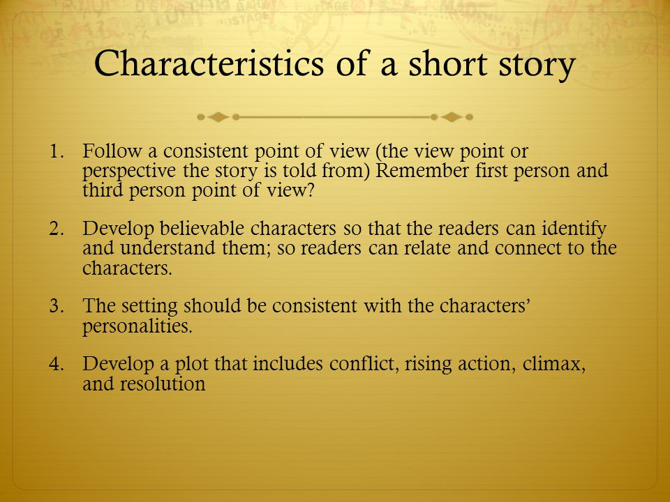 Characteristics of a short story