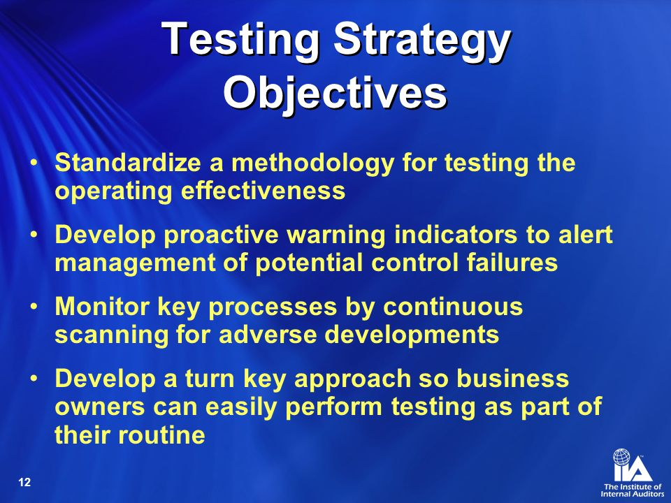 Testing Strategy Objectives