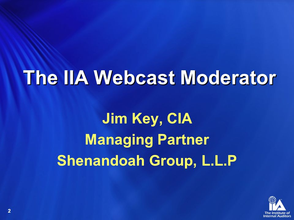 The IIA Webcast Moderator