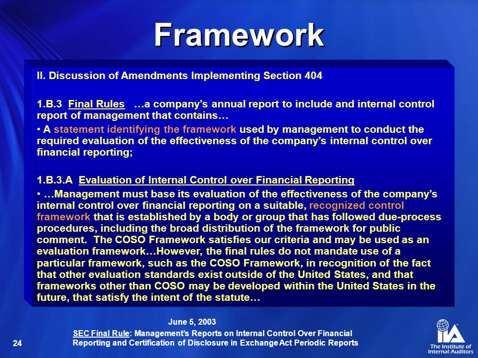Framework II. Discussion of Amendments Implementing Section 404