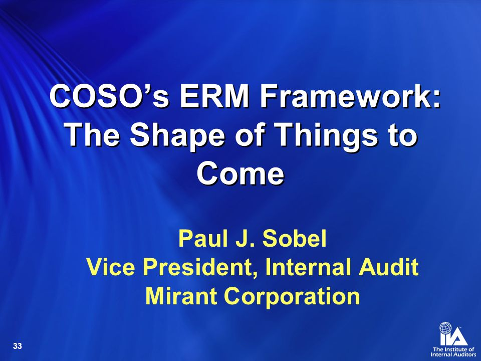 COSO's ERM Framework: The Shape of Things to Come