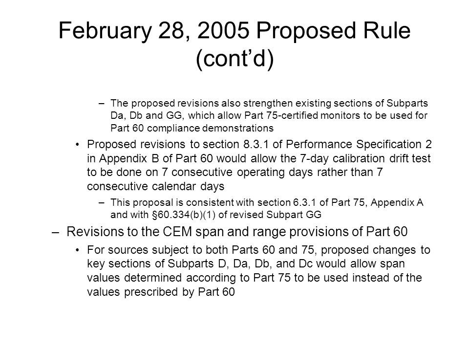 February 28, 2005 Proposed Rule (cont'd)