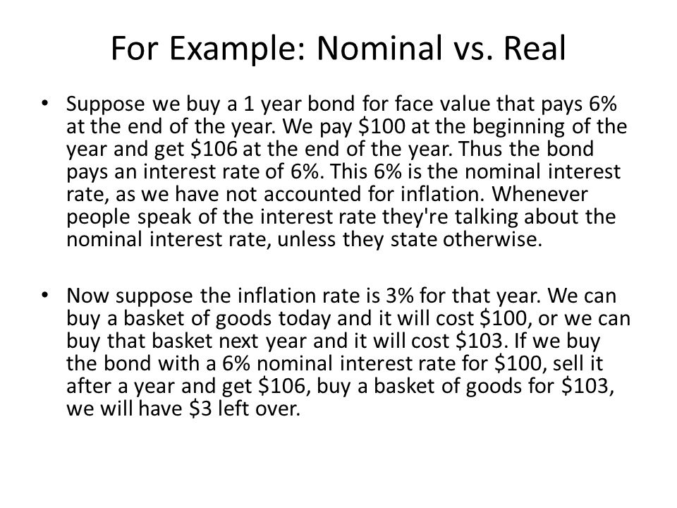 For Example: Nominal vs. Real