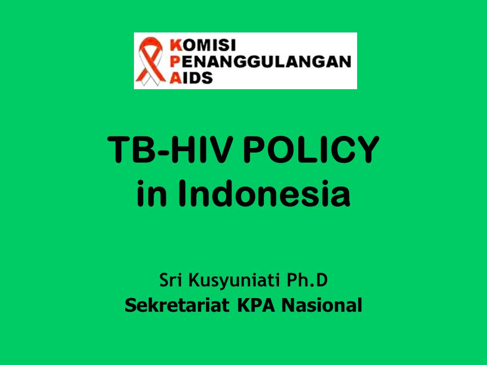 TB-HIV POLICY in Indonesia