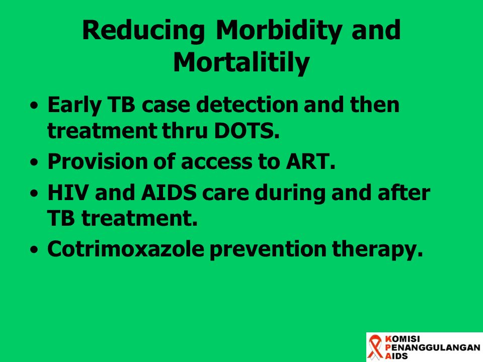 Reducing Morbidity and Mortalitily