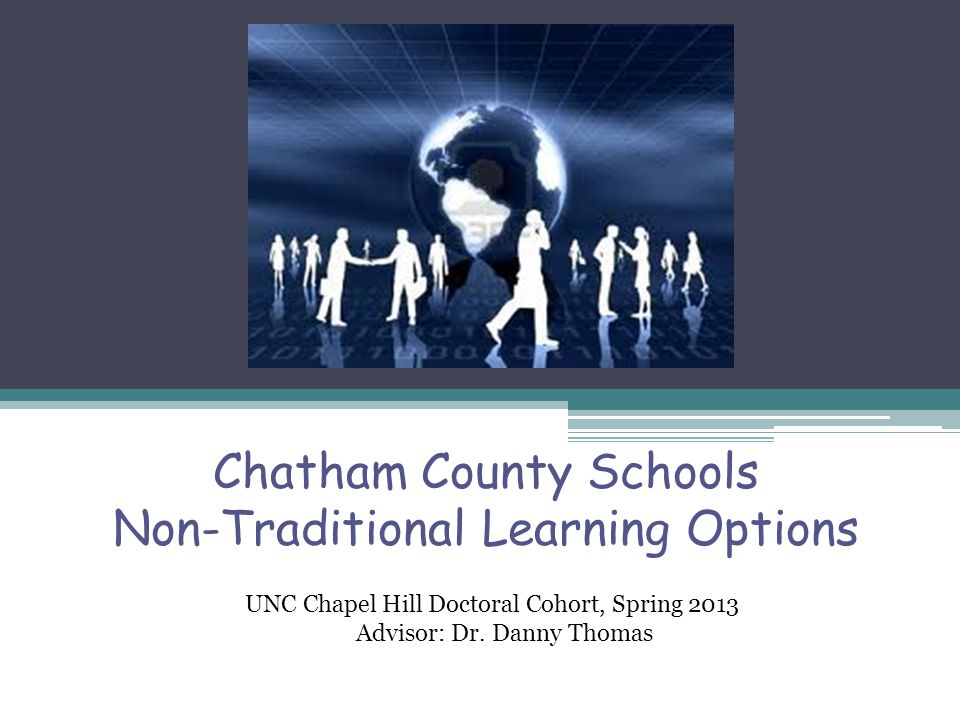 Chatham County Schools Non-Traditional Learning Options