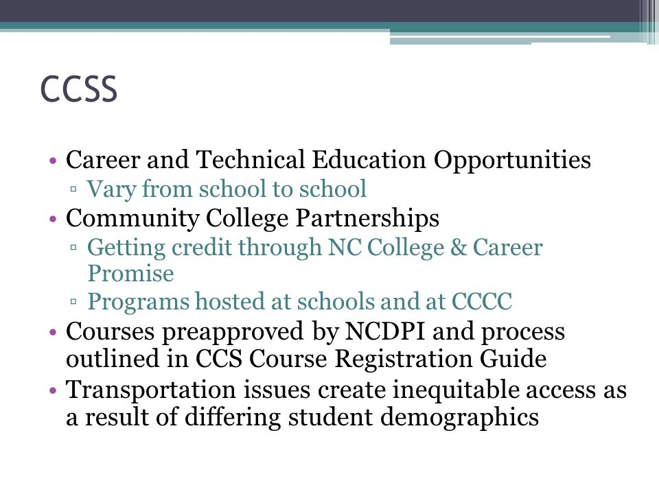 CCSS Career and Technical Education Opportunities