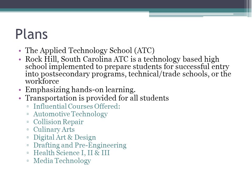 Plans The Applied Technology School (ATC)