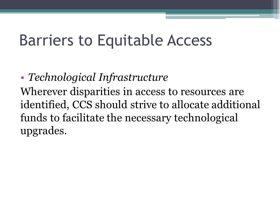 Barriers to Equitable Access