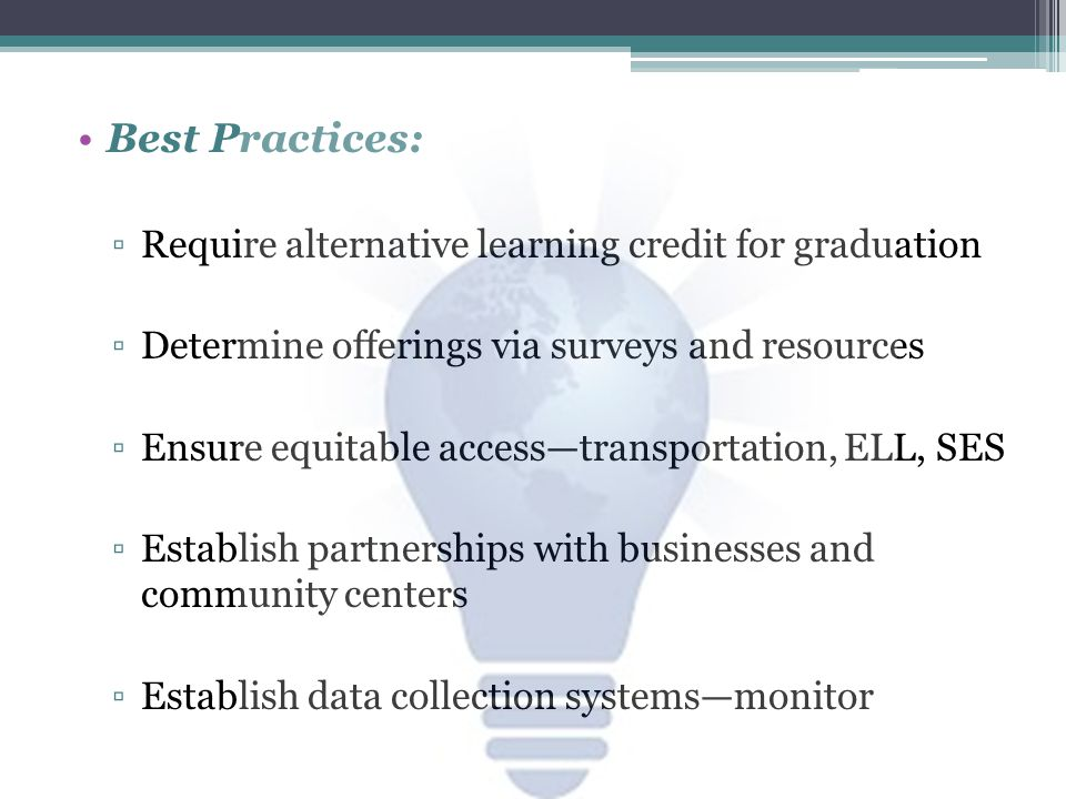 Best Practices: Require alternative learning credit for graduation