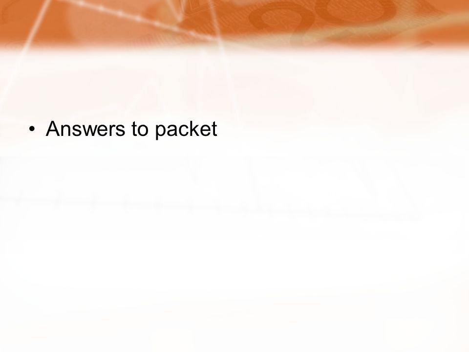 Answers to packet