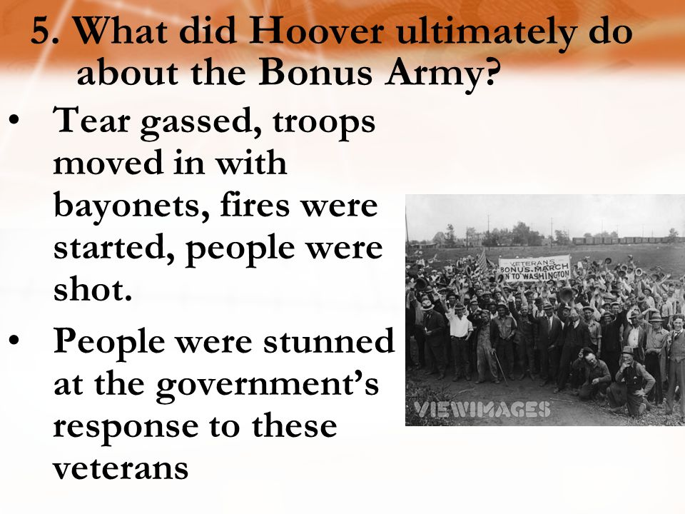 5. What did Hoover ultimately do about the Bonus Army