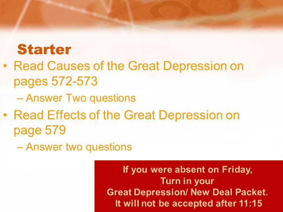 Starter Read Causes of the Great Depression on pages 572-573
