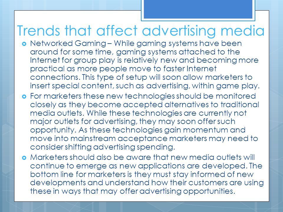 Trends that affect advertising media