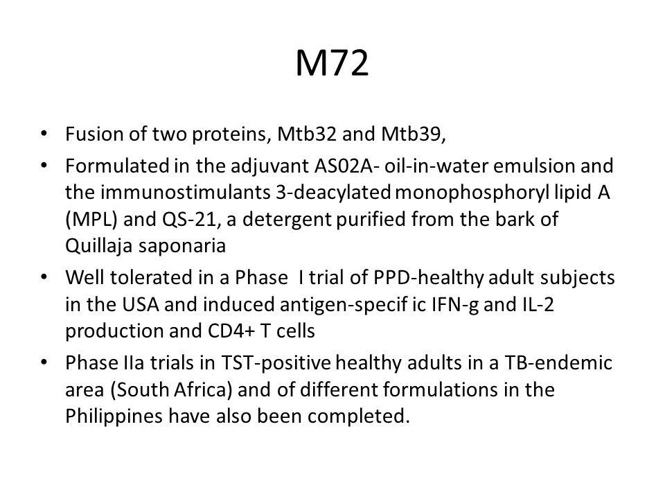 M72 Fusion of two proteins, Mtb32 and Mtb39,