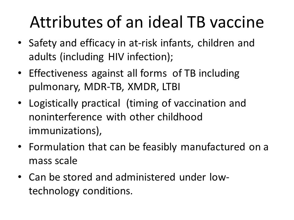 Attributes of an ideal TB vaccine