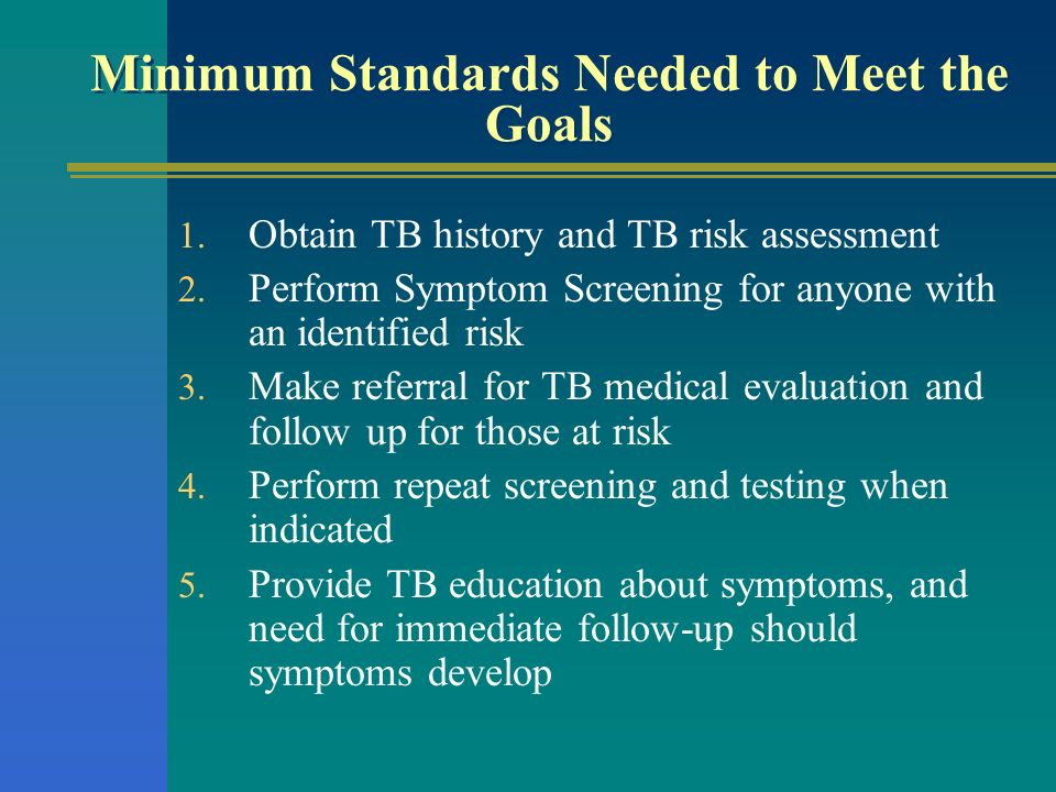 Minimum Standards Needed to Meet the Goals