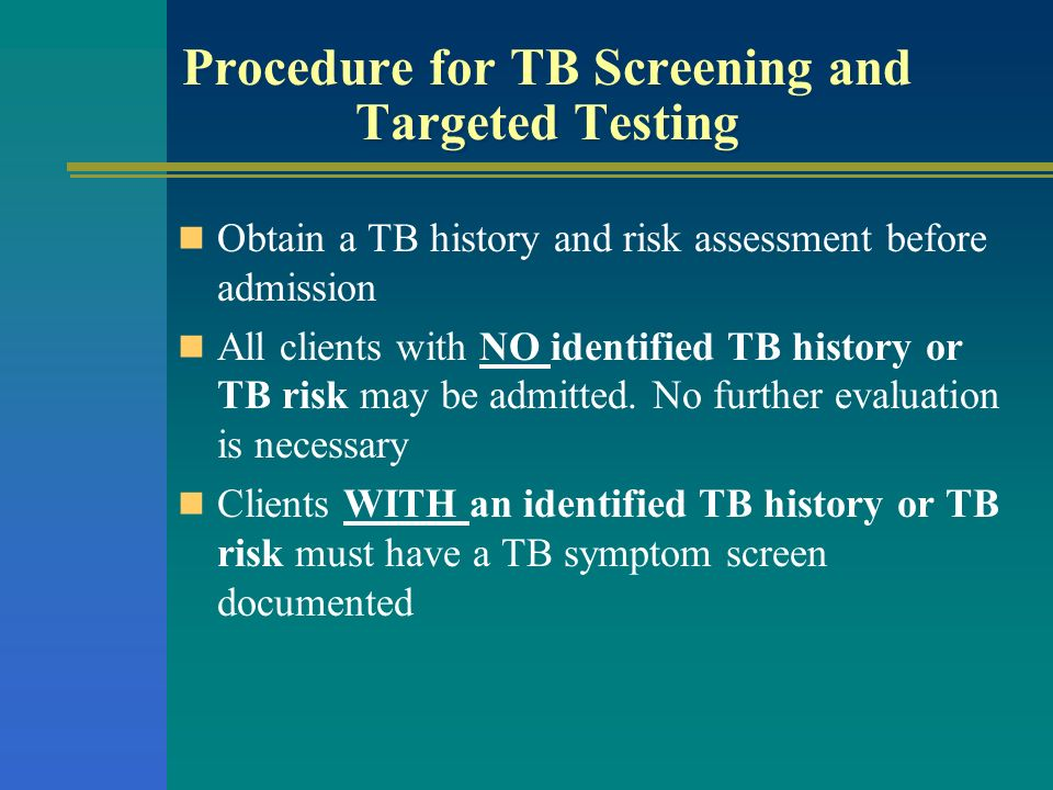 Procedure for TB Screening and Targeted Testing