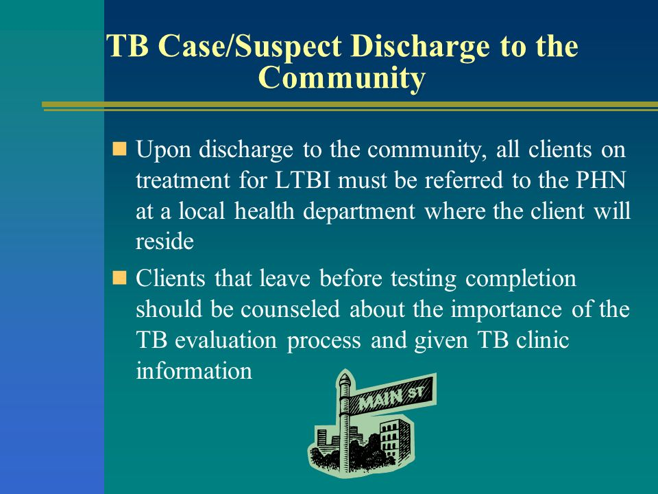 TB Case/Suspect Discharge to the Community