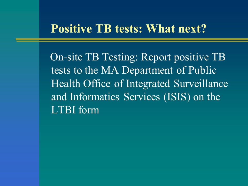 Positive TB tests: What next