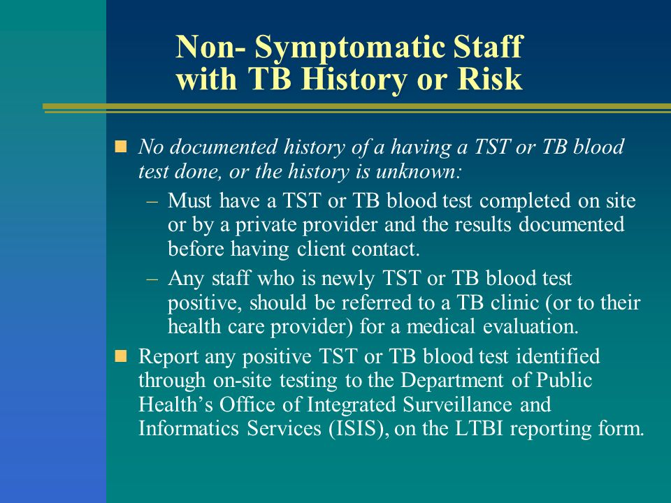 Non- Symptomatic Staff with TB History or Risk