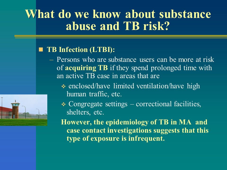 What do we know about substance abuse and TB risk