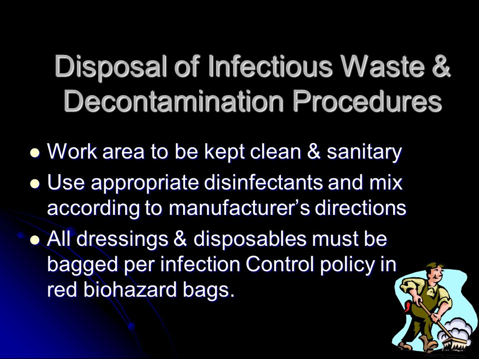 Disposal of Infectious Waste & Decontamination Procedures