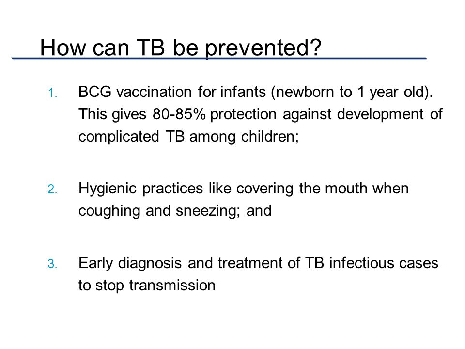 How can TB be prevented