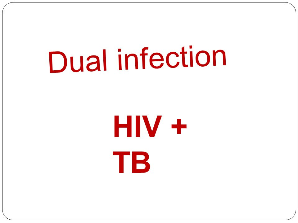 Dual infection HIV + TB
