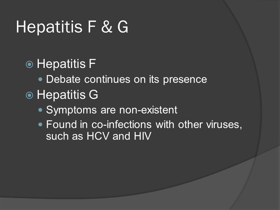 Hepatitis F & G Hepatitis F Hepatitis G