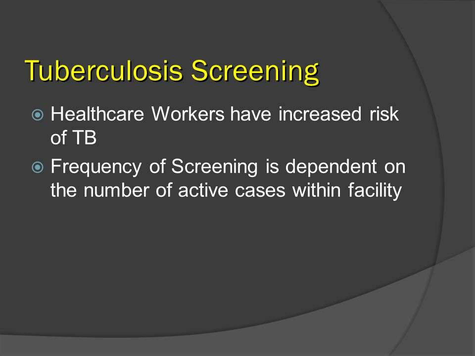 Tuberculosis Screening