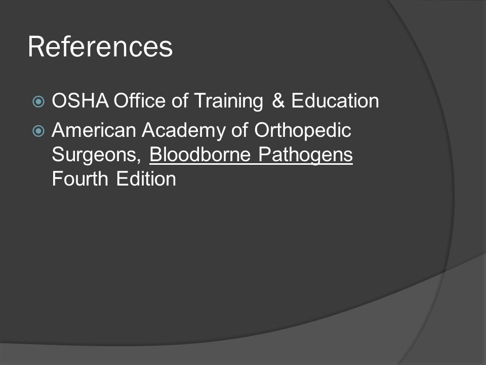 References OSHA Office of Training & Education