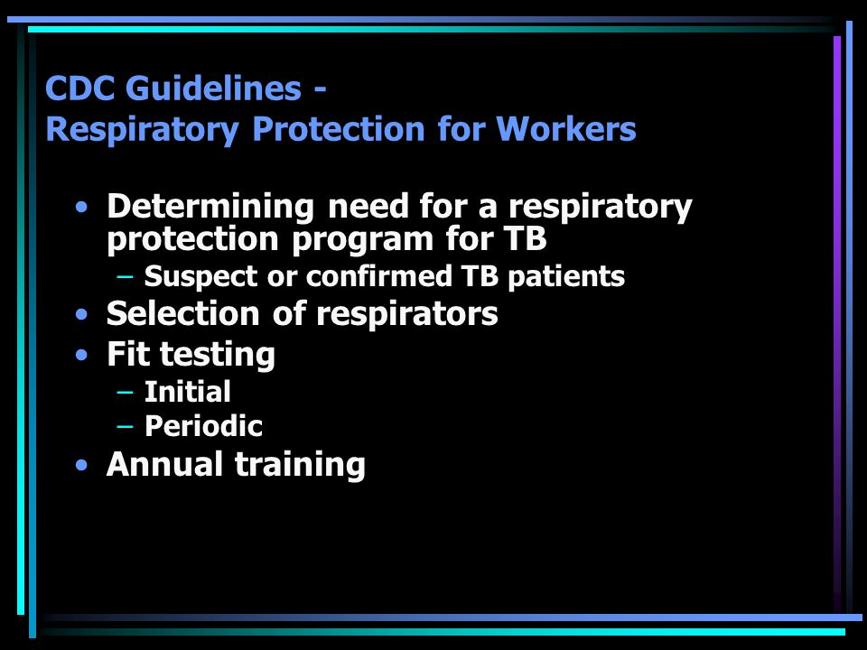 CDC Guidelines - Respiratory Protection for Workers