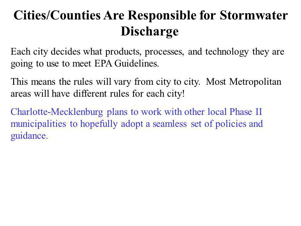 Cities/Counties Are Responsible for Stormwater Discharge