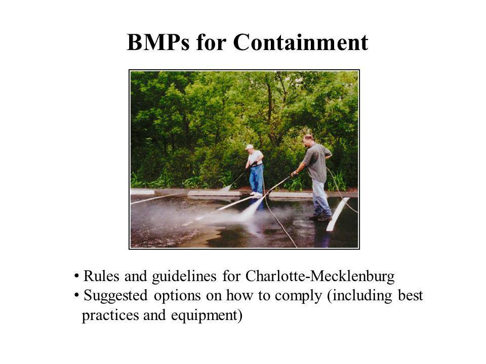 BMPs for Containment Rules and guidelines for Charlotte-Mecklenburg