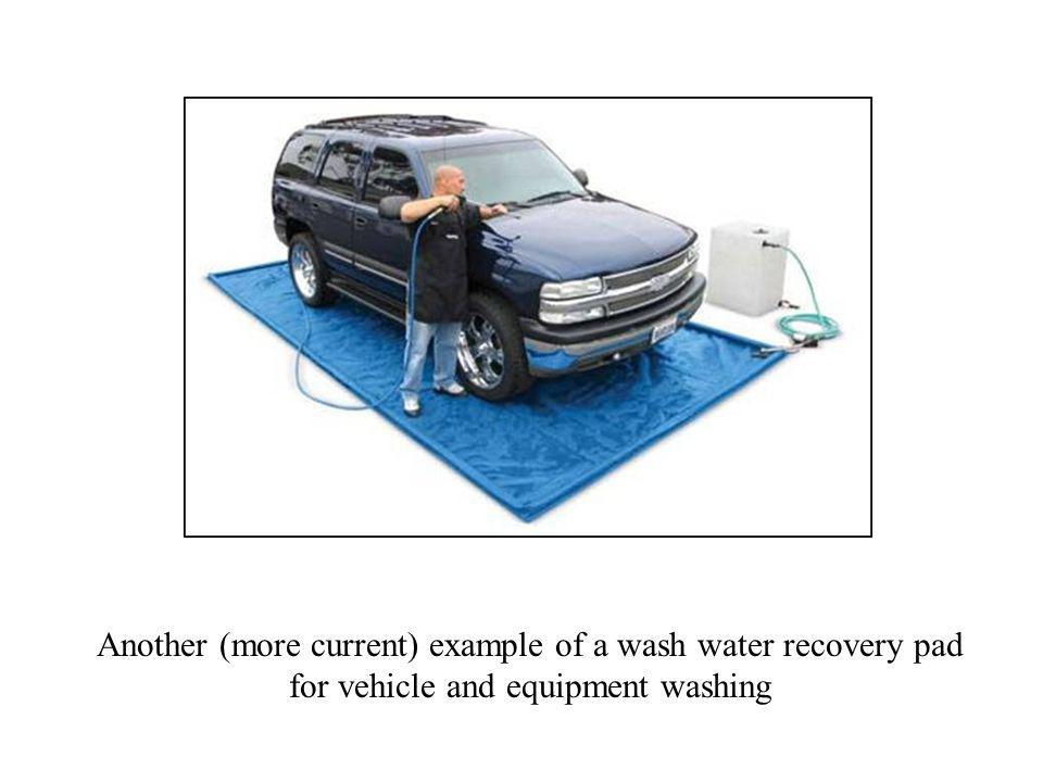 Another (more current) example of a wash water recovery pad for vehicle and equipment washing