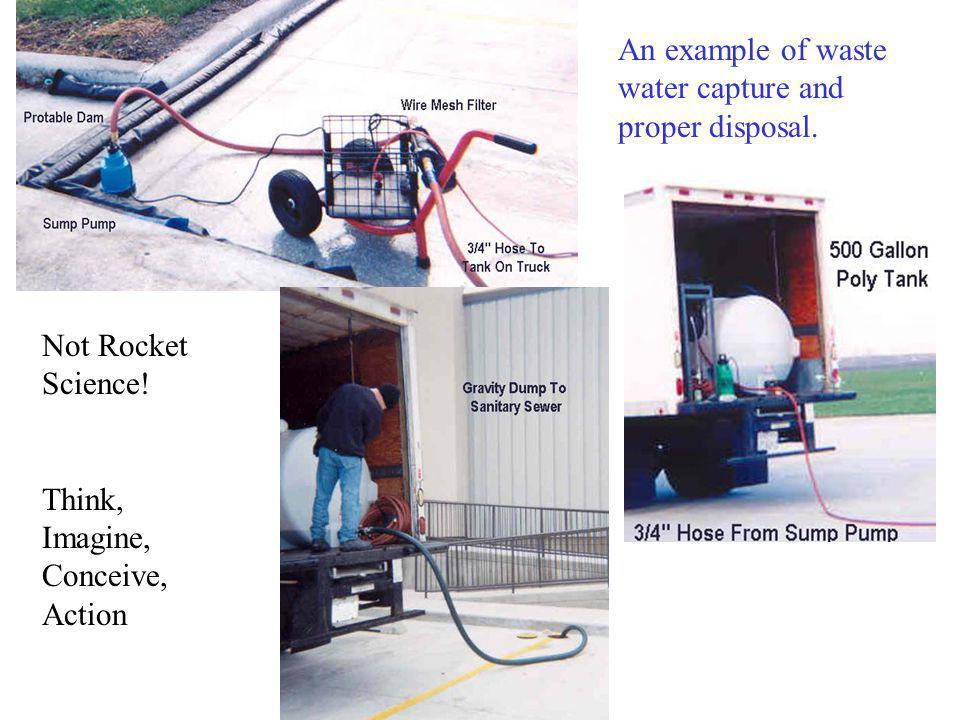 An example of waste water capture and proper disposal.