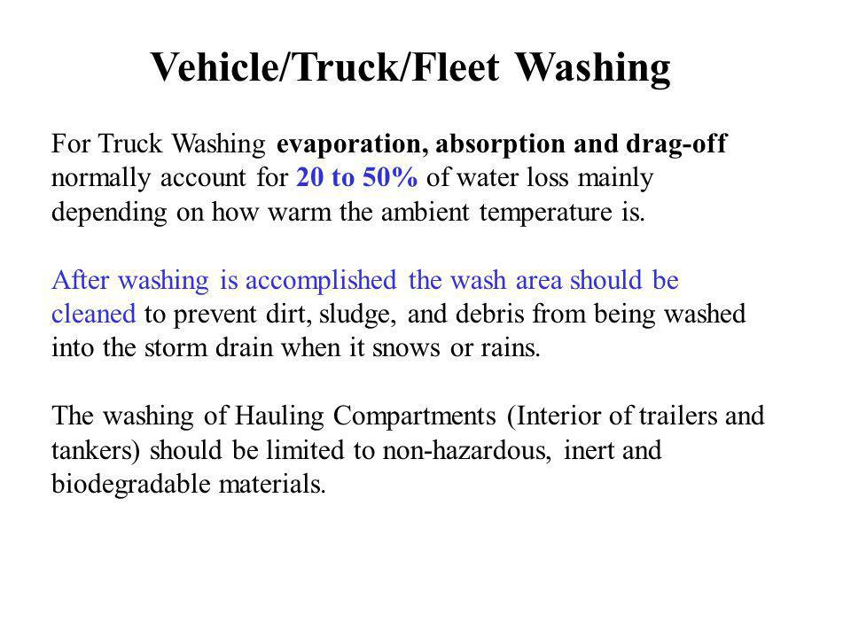 Vehicle/Truck/Fleet Washing