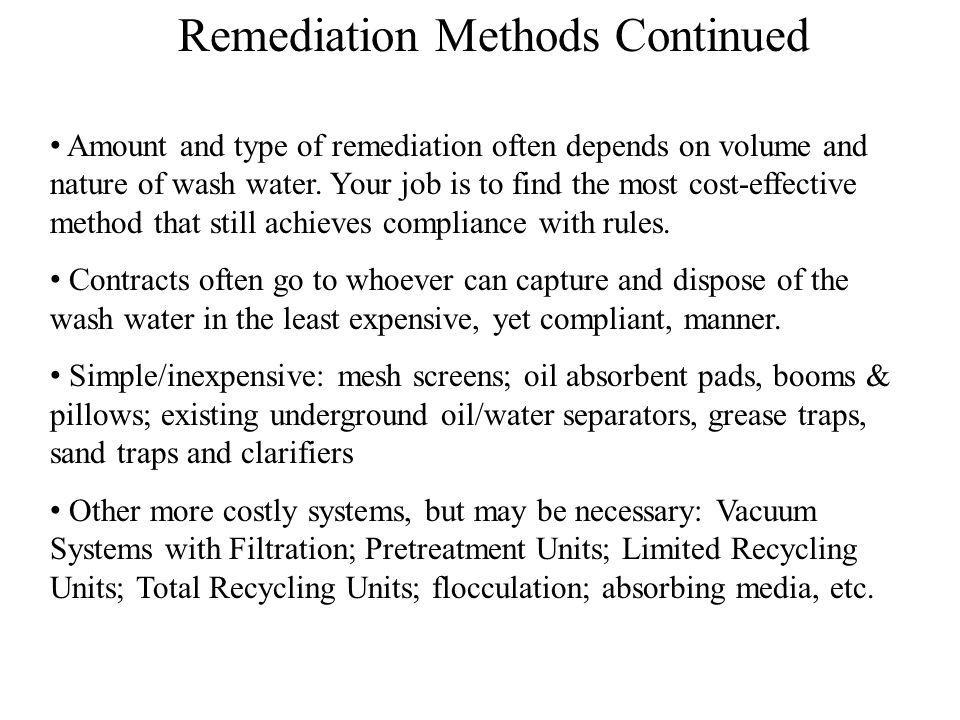 Remediation Methods Continued